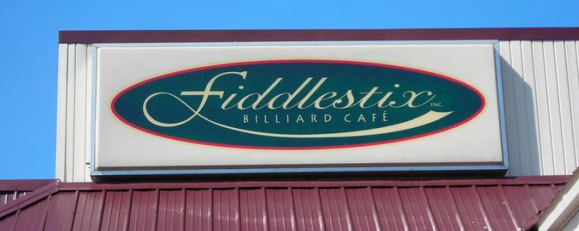 Fiddlestix Billiard Cafe - By Akers Signs