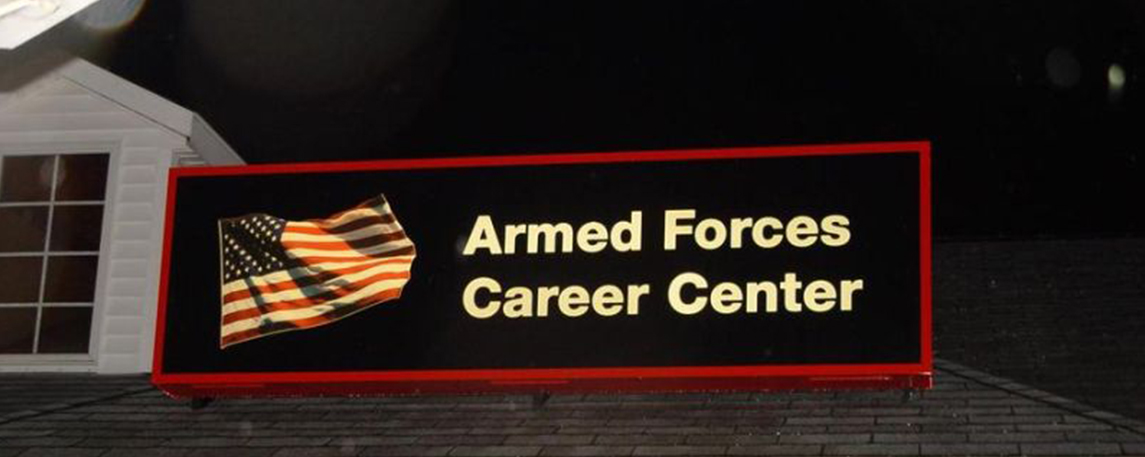 Armed Forces Career Center - By Akers Signs